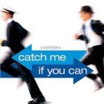 """""""Catch me if you can!"""" – Ein Leben als Hochstapler"""