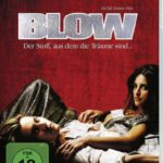 Blow, der Film - Vom Grasticker zum amerikanischen Koks-Baron